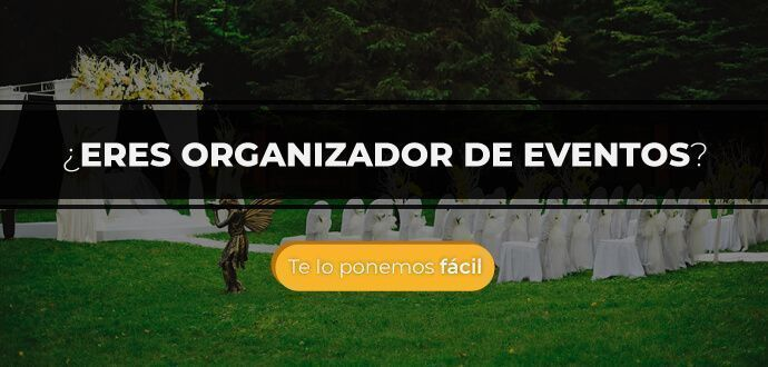 ¿Eres organizador de eventos?